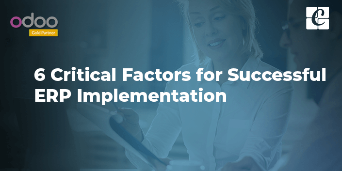 6-critical-factors-for-successful-erp-implementation.png