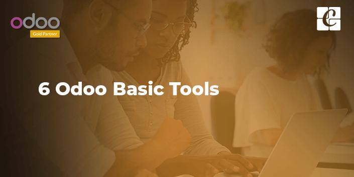 6-odoo-basic-tools.png