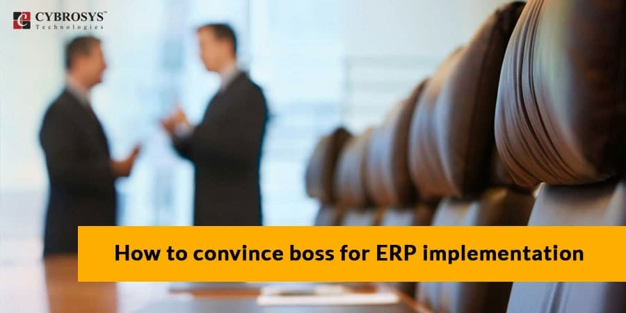 How to convince boss for ERP implementation.jpg