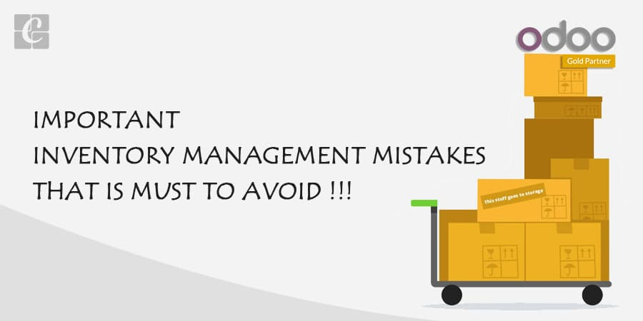 IMPORTANT INVENTORY MANAGEMENT MISTAKES THAT IS MUST TO AVOID.jpg