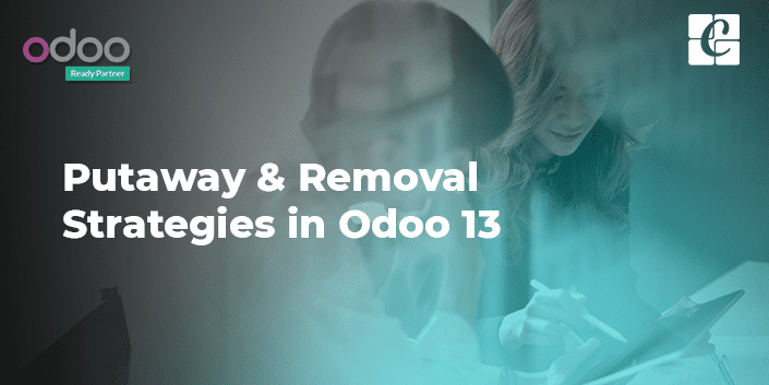 Removal And Putaway strategies in Odoo 13.png