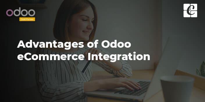 advantages-of-odoo-ecommerce-integration.jpg