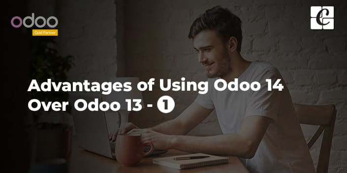 advantages-of-using-odoo-14-over-odoo-13-part-1.jpg