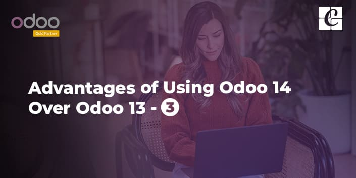 advantages-of-using-odoo-14-over-odoo-13-part-3.jpg