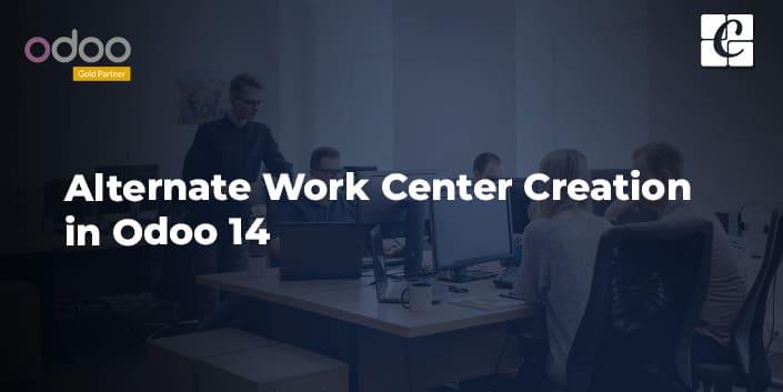 alternate-work-center-creation-in-odoo-14.jpg