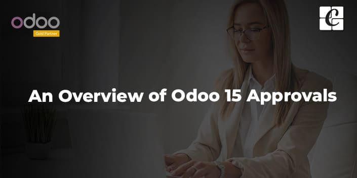 an-overview-of-odoo-15-approvals-module.jpg