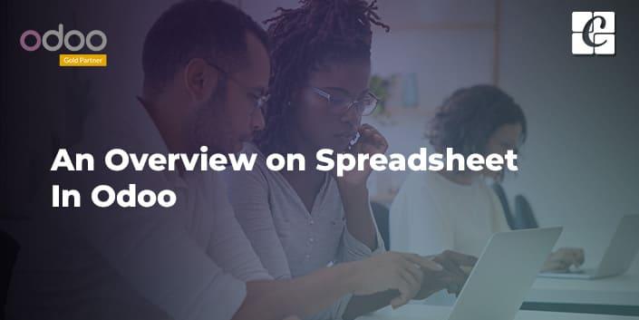 an-overview-on-spreadsheet-in-odoo.jpg