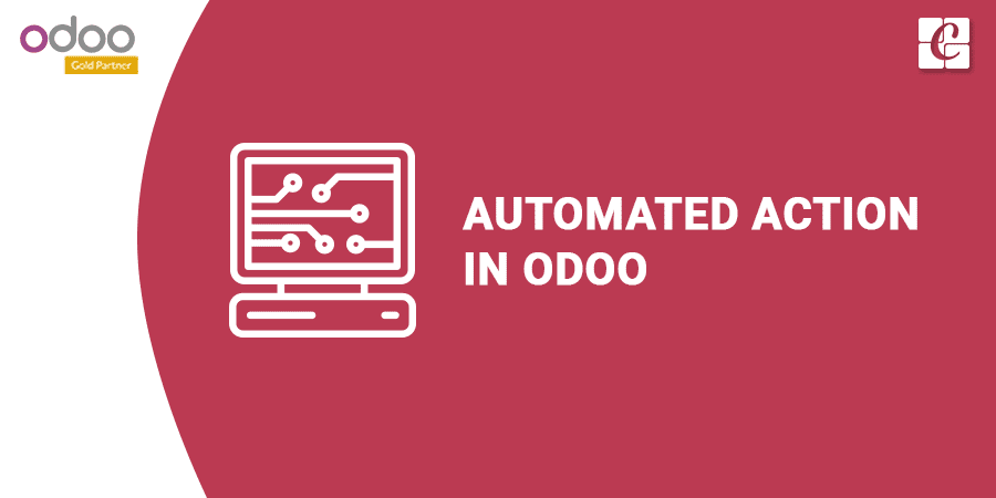 Automated action in Odoo