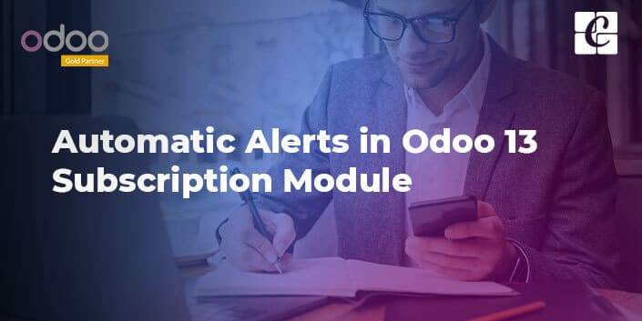 automatic-alerts-in-odoo-13-subscription.jpg