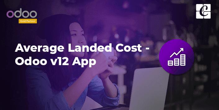 average-landed-cost-odoo-12-app.png