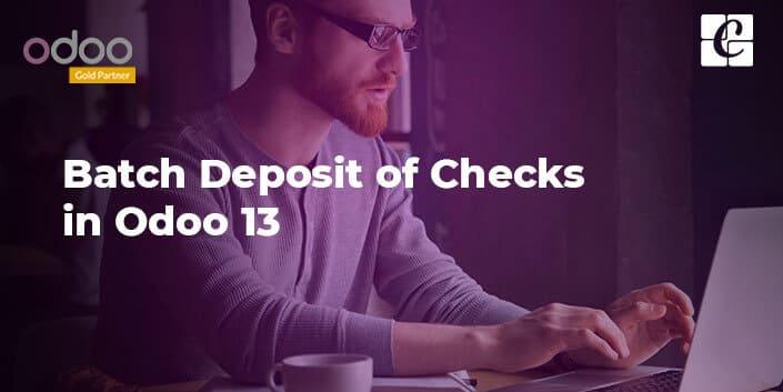 batch-deposit-of-checks-in-odoo-13.jpg