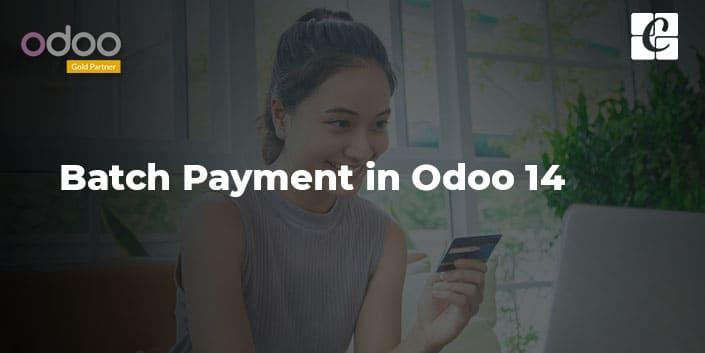 batch-payment-odoo-14.jpg