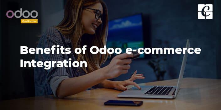 benefits-of-odoo-e-commerce-integration.jpg