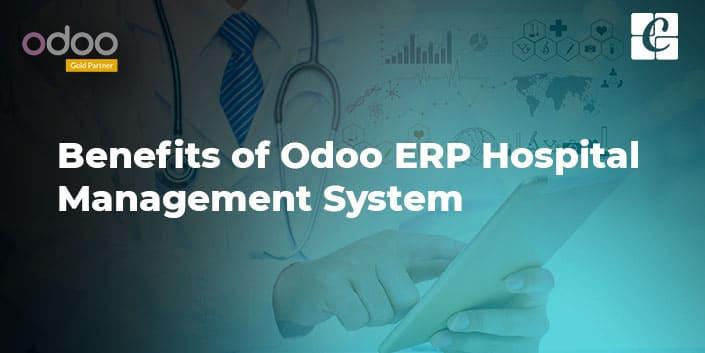 benefits-of-odoo-erp-hospital-management-system.jpg