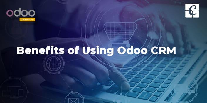 benefits-of-using-odoo-crm.jpg