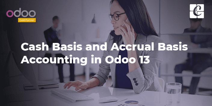 cash-basis-accrual-basis-accounting-odoo-13.png