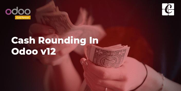 cash-rounding-in-odoo-12.png