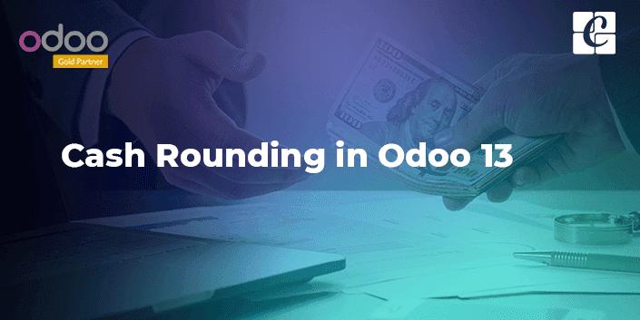 cash-rounding-odoo-13.png