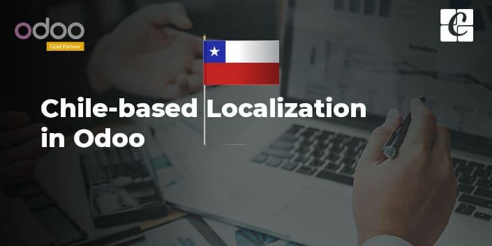 chile-based-localization-in-odoo.jpg