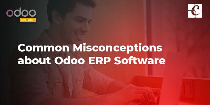 common-misconceptions-about-odoo-erp-software.jpg
