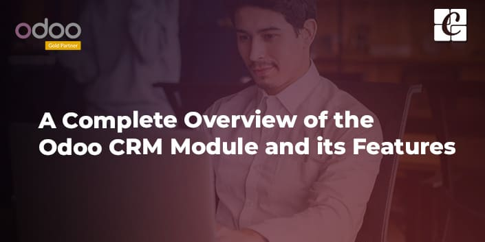 complete-overview-odoo-crm-module-and-features.jpg