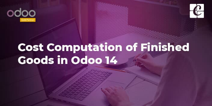 cost-computation-of-finished-goods-in-odoo-14.jpg