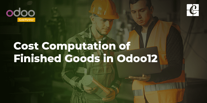 cost-computation-of-finished-goods-in-odoo-v12.png