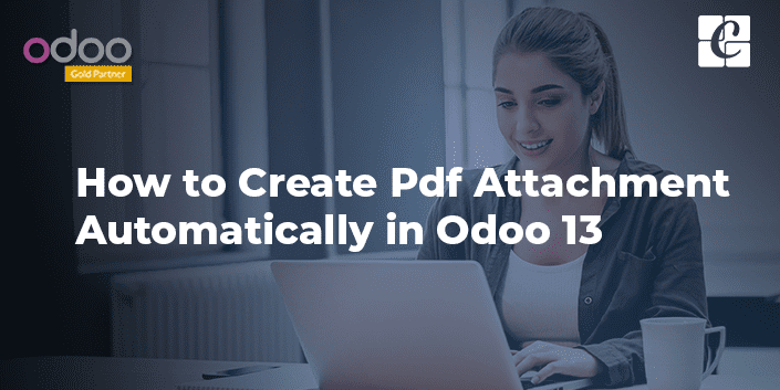 creating-pdf-attachment-automatically-odoo-13.png