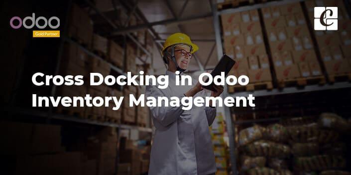 cross-docking-odoo-inventory-management.jpg