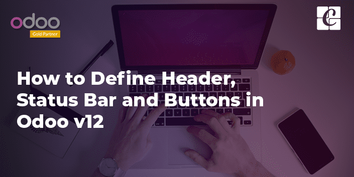 defining-header-statusbar-and-buttons-in-odoo-v12.png