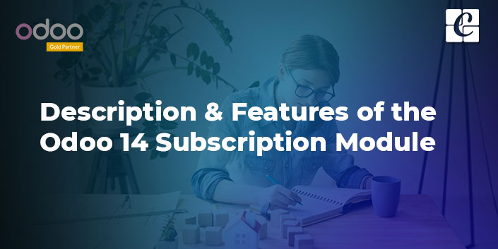description-and-features-of-the-odoo-14-subscription-module.jpg