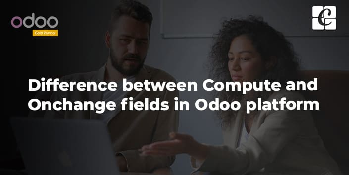 difference-between-compute-and-onchange-fields-odoo.jpg