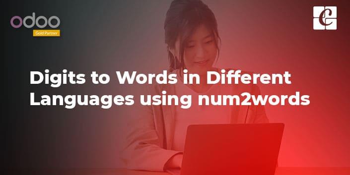 digits-to-words-using-num2words.jpg