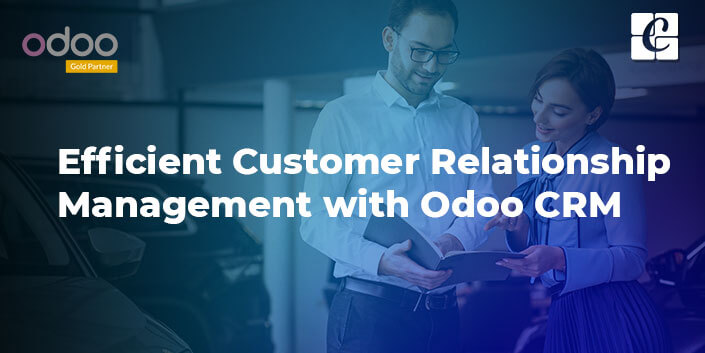 efficient-customer-relationship-management-with-odoo-crm.jpg