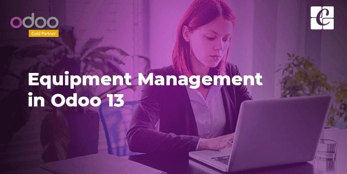 equipment-management-odoo-13.png