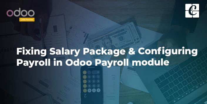 fixing-salary-package-configuring-payroll-in-odoo-payroll-module.jpg