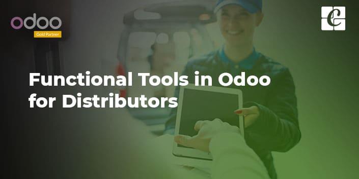 functional-tools-in-odoo-for-distributors.jpg