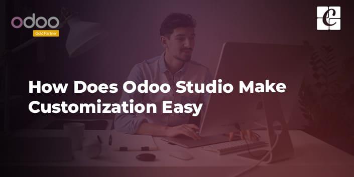 how-does-odoo-studio-make-customization-easy.jpg
