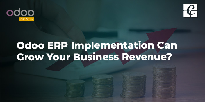 how-odoo-erp-implementation-can-grow-your-business-revenue.jpg