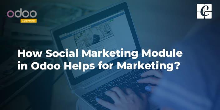 how-social-marketing-module-in-odoo-helps-in-marketing.jpg