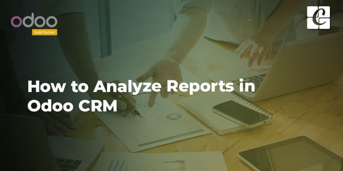 how-to-analyze-reports-in-odoo-crm.jpg