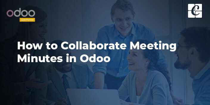 how-to-collaborate-meeting-minutes-in-odoo.jpg