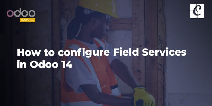how-to-configure-field-services-in-odoo-14.jpg