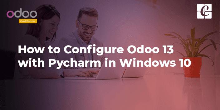 how-to-configure-odoo-13-pycharm-windows-10.png