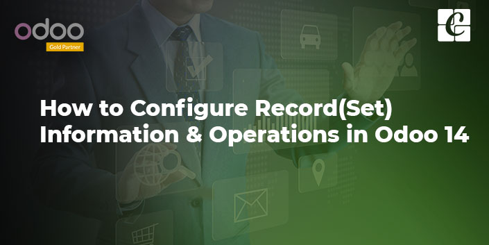 how-to-configure-record-information-operations-odoo-14.jpg