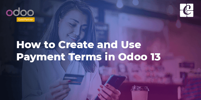 how-to-create-and-use-payment-terms-in-odoo-13.png