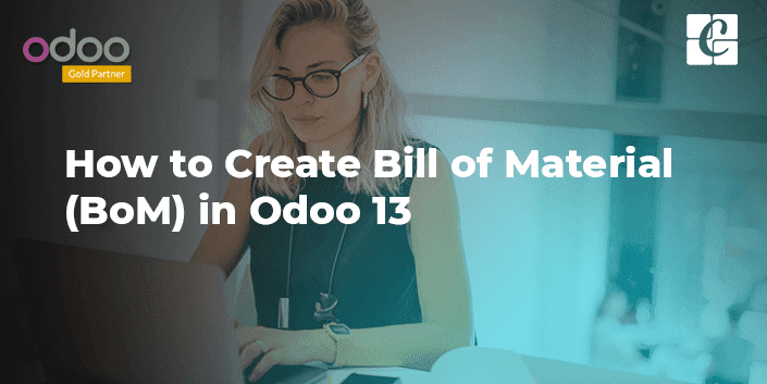 how-to-create-bill-of-material-in-odoo-13.png