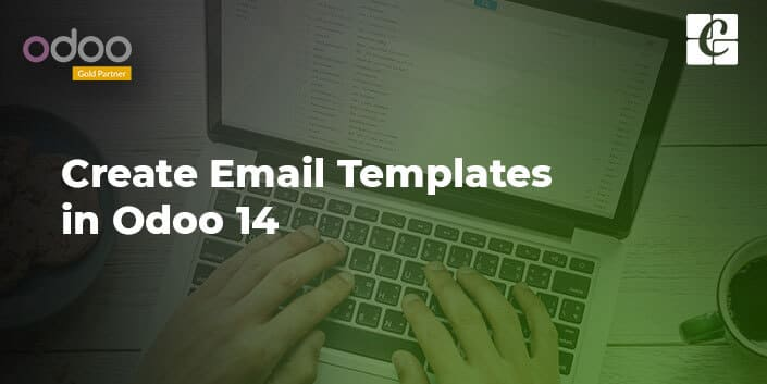 how-to-create-email-templates-in-odoo-14.jpg