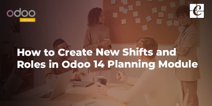 how-to-create-new-shifts-and-roles-in-odoo-14-planning-module.jpg