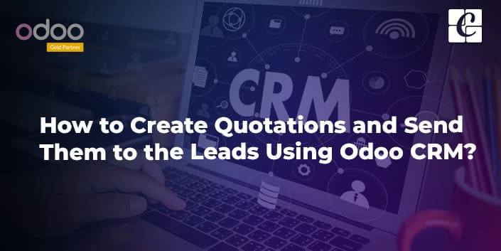 how-to-create-qotations-and-send-them-to-the-leads-using-odoo-crm.jpg